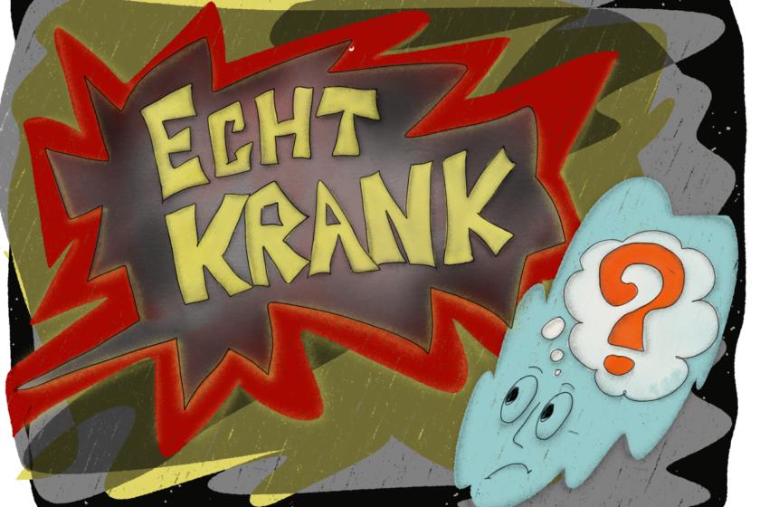 "Echtkrank 840x560 - ""Echt krank!"""
