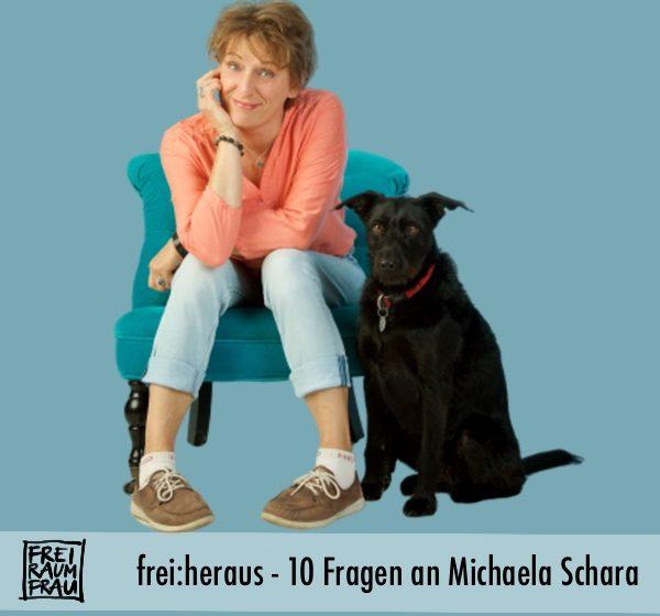 Freiraumfrau 10 Fragen an Michaela Schara 600x560 - Ein Interview! Ein Interview!